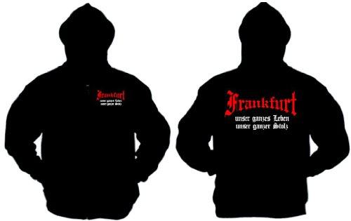 Frankfurt Ultras Kapuzenjacke unser ganzes Leben unser schwarz-M