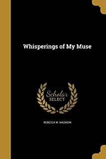 Whisperings of My Muse