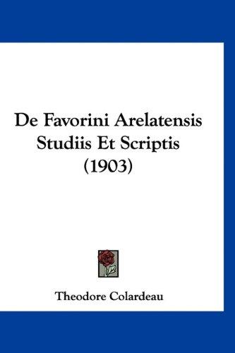 de Favorini Arelatensis Studiis Et Scriptis (1903)