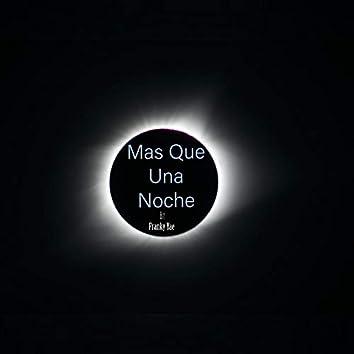 Mas Que Una Noche