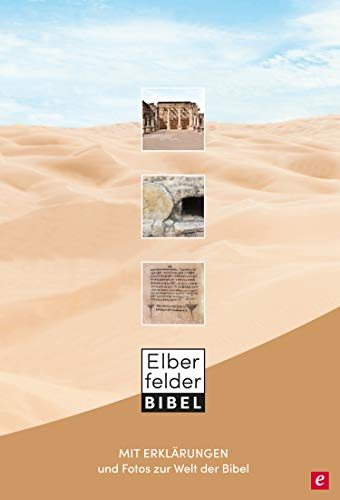 Elberfelder Bibel mit Erklärungen: und Fotos zur Welt der Bibel (German Edition)
