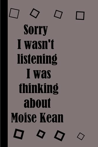 Sorry I wasn't listening I was thinking about Moise Kean notebook: lined journal notebook for any person , daily book , diary , todo list book , planner , 120 pages