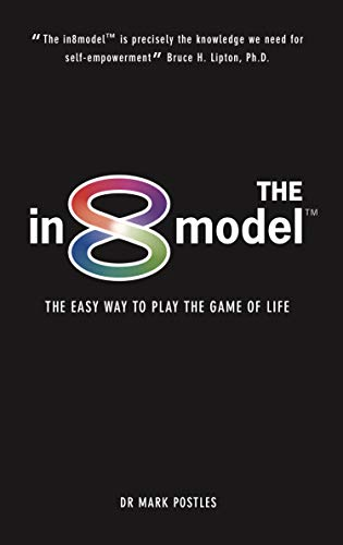 The in8model: The Easy Way to Play the Game of Life (English Edition)