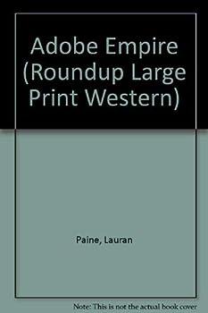 Hardcover Adobe Empire (Roundup Large Print Western) [Large Print] Book
