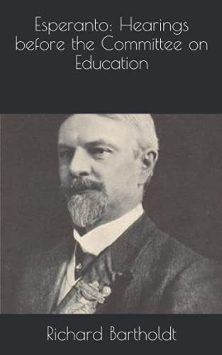 Esperanto: Hearings before the Committee on Education (Paperback)