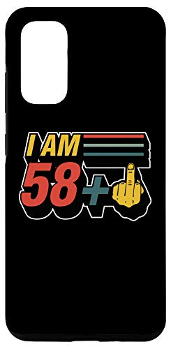 Galaxy S20 I Am 58 Plus Middle Finger Funny 59th Birthday Joke Gift Case