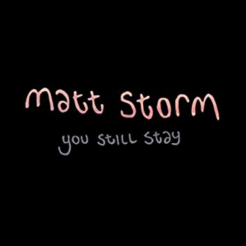 You Still Stay
