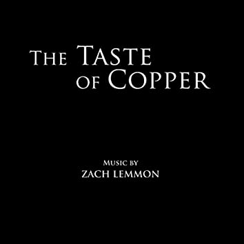 The Taste of Copper (Original Motion Picture Soundtrack)