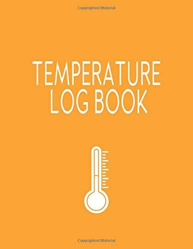 Temperature Log: Daily Refrigerator Temperature Log Book, Temperature Check...