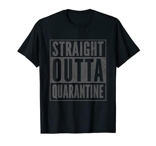 Funny Self-Quarantine Gag Gift Straight Outta Quarantine T-Shirt