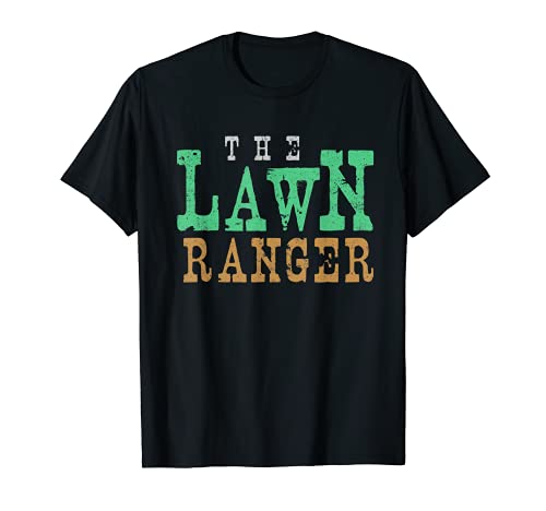 Hombre The Lawn Ranger - Cortacésped divertido Camiseta
