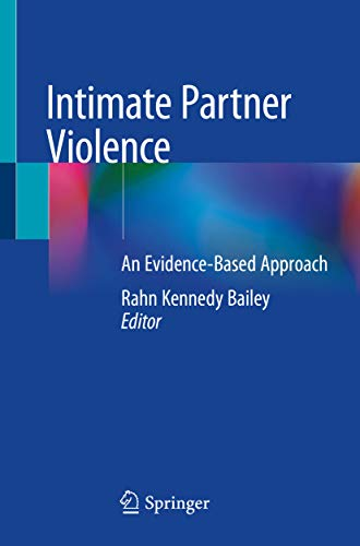 Intimate Partner Violence: An Evidence-Based Approach (English Edition)