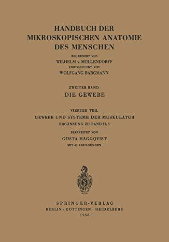 Die Gewebe: Gewebe Und Systeme Der Muskulatur: 2 / 4