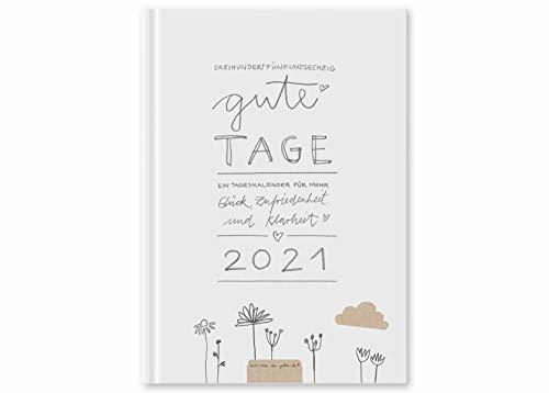 Terminkalender A5, 365 gute Tage - Kalender 2021, Tagesplaner und Notizbuch für mehr Achtsamkeit, 1 Tag pro Seite, Tageskalender & Terminplaner, Hardcover, weiß, klimaneutral auf Recyclingpapier