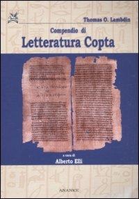 Compendio di letteratura copta. Con testo copto