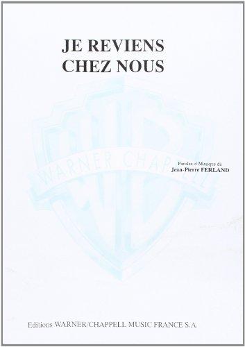 Ferland Jean-Pierre Je Reviens Chez Nous Voice & Piano Sheet