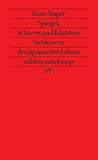 Spiegel, Schwert und Edelstein: Strukturen des japanischen L