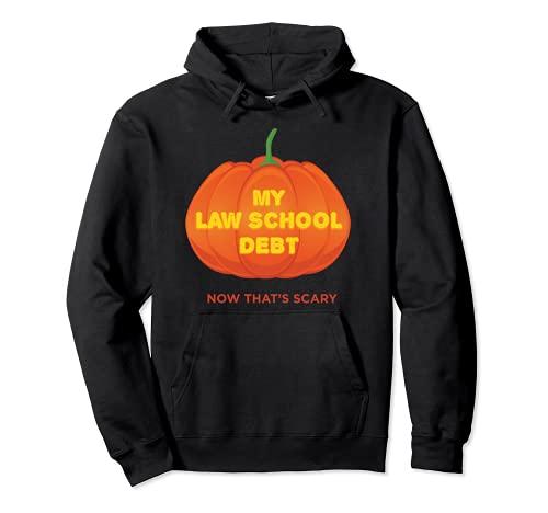 Mi deuda de la escuela de derecho ahora Eso es miedo divertido Halloween Sudadera con Capucha