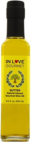 In Love Gourmet Extra Virgin Olive Oil Butter Natural Flavor Infused Gourmet Olive Oil 250ML/8.5oz Awesome Buttery Flavored Extra Virgin Olive Oil.