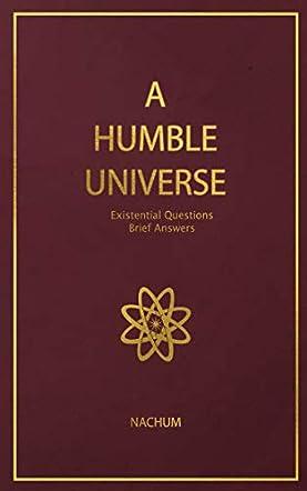 A Humble Universe