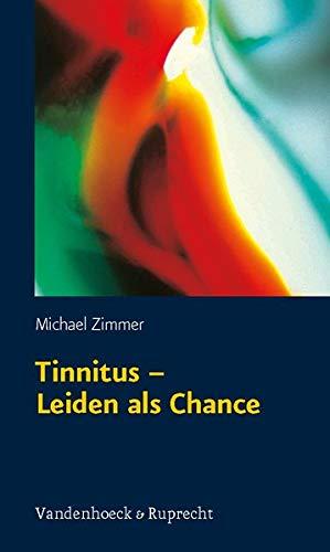 Tinnitus - Leiden als Chance