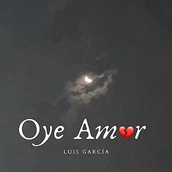 Oye Amor