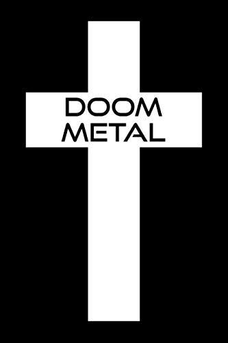 Doom Metal Notebook Notizbuch: Doom Metal Design für echte Metal Fans / Eintragen von Notizen, Terminen, Aufgaben, Ideen, Rezepten, Songs / ca. DIN A5 ... für Doom Metal Freunde - Männer Frauen