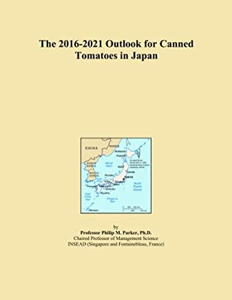The 2016-2021 Outlook for Canned Tomatoes in Japan