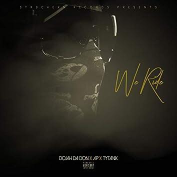We Ride (feat. Ap & Tytanik)