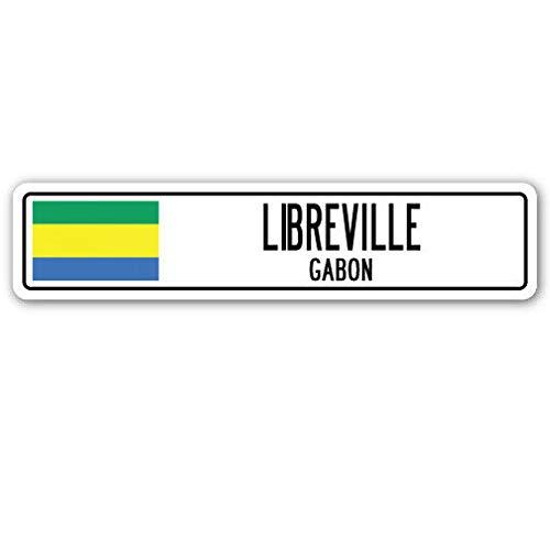 TNND New Libreville Gabon Straßenschild Gabonesische Flagge Stadt Land Straße Wand Straßenschild 10,2 x 40,6 cm
