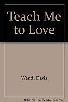 Paperback Teach Me to Love Book