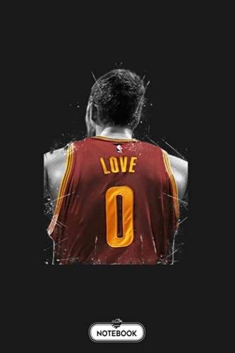 Kevin Love Notebook: Lined College Ruled Paper, Journal, Diary, Matte Finish Cover, 6x9 120 Pages, Planner