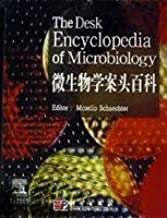 Desk Encyclopedia of Microbiology(Chinese Edition)