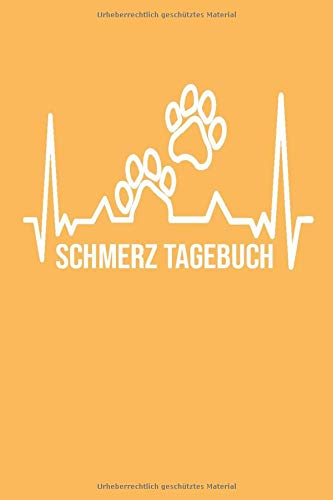 Schmerz Tagebuch: Schmerztagebuch für 1 Jahr (53 Wochen) Dokumentation ganz einfach ! Tagebuch chronische Schmerzen A5 Softcover Arztplan Medikamentenplan. Design : Pfote Tier Tierliebhaber Katze Hund