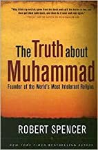 The Truth About Muhammad Publisher: Regnery Publishing