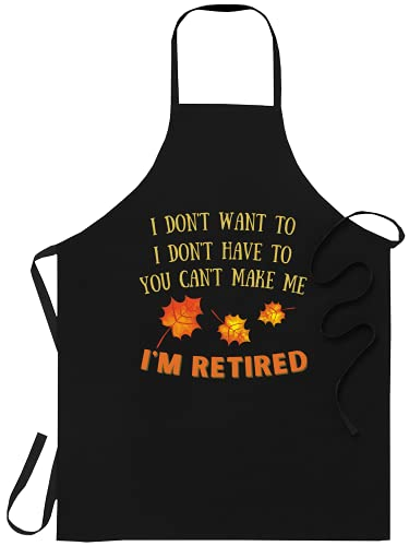 Retired Black Apron Kitchen - You Can't Make Me I'm Retired - Funny Retirement Gift Shirt Cooking Aprons Kitchen Decor