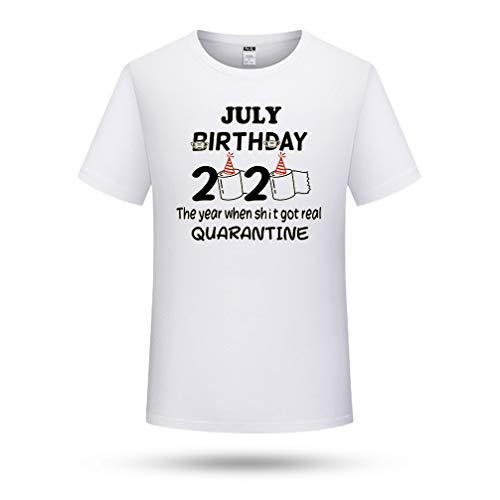 NOBRAND July Birthday 2020 The Year When Shit Got Real Quarantine | Fashion Graphic T-Shirt per uomo e donna bianco XXL