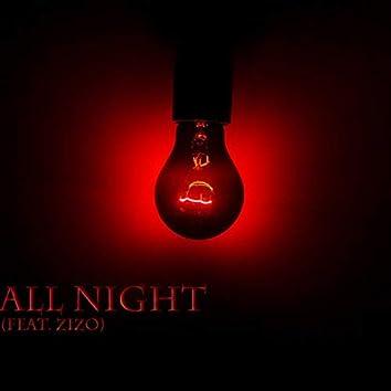 All Night (feat. Zizo)