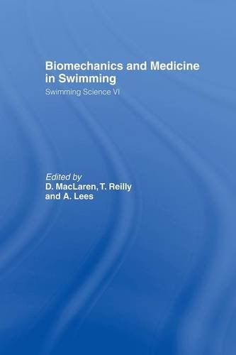 Biomechanics and Medicine in Swimming V1 (Swimming Science, Band 6)