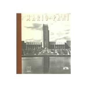 Mario Pani arquitecto / Mario Pani Architect by Humberto Iannini (1999-06-30)