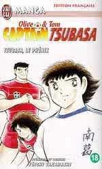 Captain Tsubasa, tome 18 : Tsubasa le phoenix