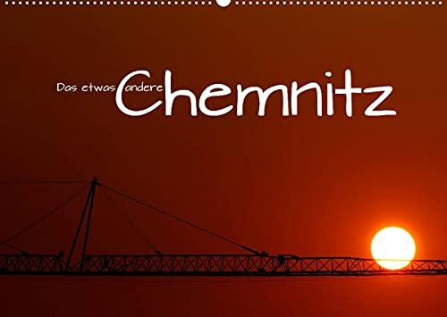 Das etwas andere Chemnitz (Wandkalender 2022 DIN A2 quer)