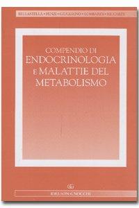 Compendio di endocrinologia e malattie del metabolismo