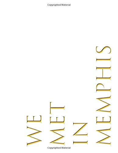 WE MET IN MEMPHIS: Art Collection