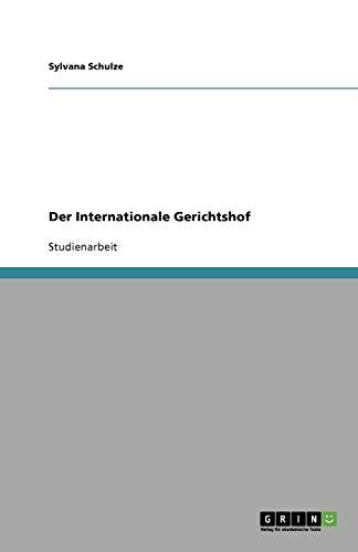 Der Internationale Gerichtshof
