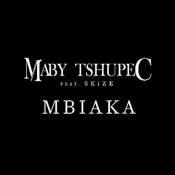 Mbiaka (feat. Seize)