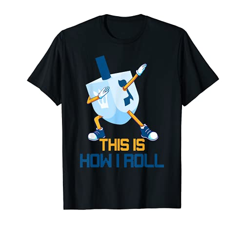 This Is How I Roll Dabbing Dreidel Menorah Channukah Xmas T-Shirt