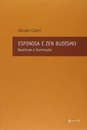 Espinosa e Zen Budismo