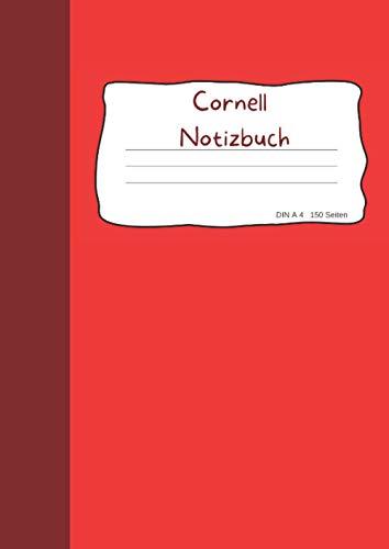 Cornell Notizbuch DIN A 4 150 Seiten: Notizen strukturieren leicht gemacht, besser mitschreiben und behalten mit Cornell Notizen, 150 Seiten mit Anleitung