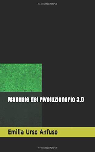 Manuale del rivoluzionario 3.0